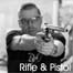 Rifle & Pistol
